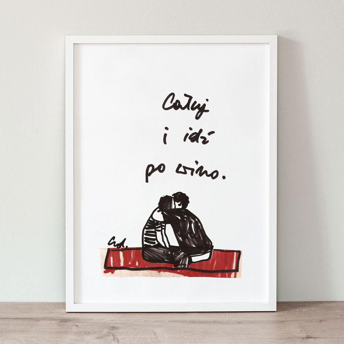 Plakat Całuj i idź po wino
